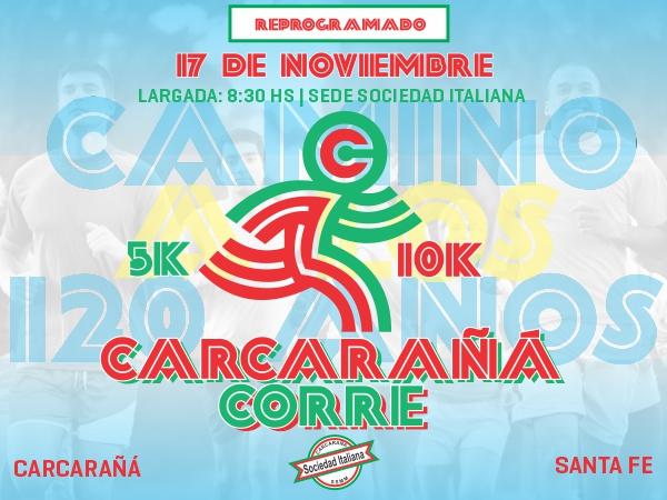 10k Carcaraña CORRE - Sociedad Italiana 120 AÑOS