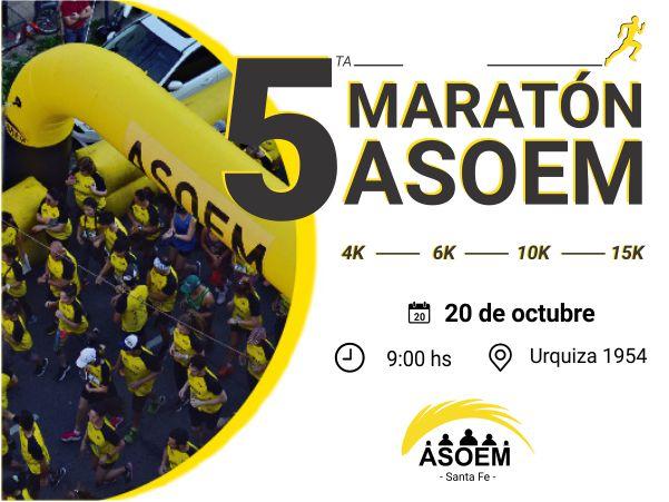 5ta. Maratón ASOEM 4K / 6K / 10K / 15K